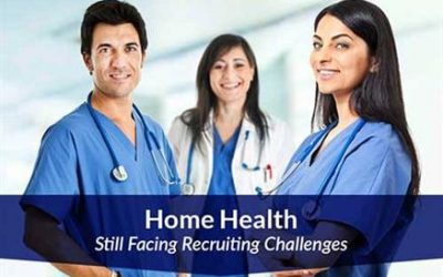 Home Health Still Facing Recruiting Challenges