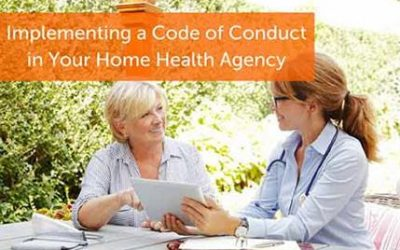 Implementing a Code of Conduct in Your Home Health Agency